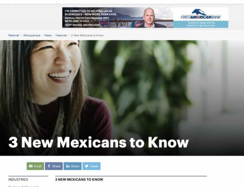 Albuquerque Business First: 3 New Mexicans to Know Who are Pushing Forward